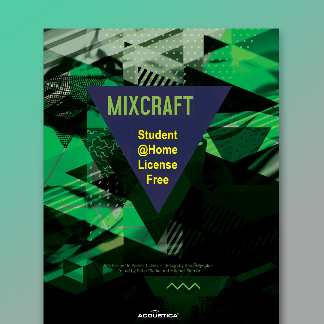 Mixcraft Temporary Student Home Licenses Are Now Available Free